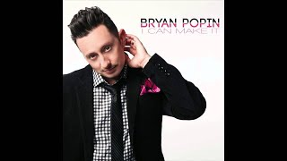 Bryan-Popin-I-Can-Make-It-attachment