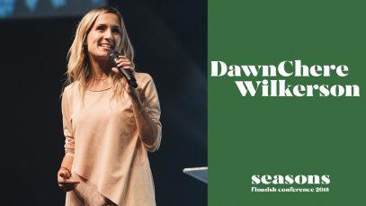 DawnChere-Wilkerson-FLOURISH-CONFERENCE-2018-attachment
