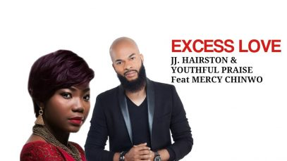 Excess-Love-by-JJ-Hairston-Youthful-Praise-ft-Mercy-Chinwo-attachment