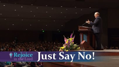 Just-Say-No-Rejoice-in-the-Lord-with-Pastor-Denis-McBride-attachment