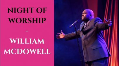 Night-of-Worship-with-William-McDowell-2019-William-McDowell-Personal-Life-Story-attachment