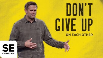 On-Each-Other-DONT-GIVE-UP-Kyle-Idleman-attachment
