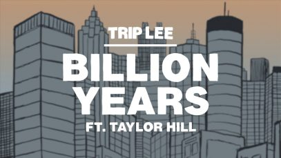 Trip-Lee-Billion-Years-ft.-Taylor-Hill-attachment