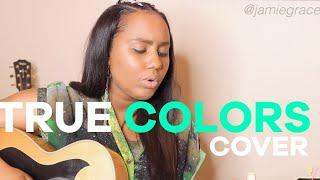 True-Colors-cover-by-Jamie-Grace-Cyndi-LauperTimberlakeKendrick-attachment