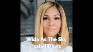 Wide-As-The-Sky-Lyric-Video-by-Isabel-Davis-attachment
