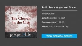 9112001-Sermon-from-Timothy-Keller-Truth-Tears-Anger-and-Grace-attachment