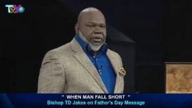 BISHOP-TD-Jakes-2016-When-Man-Fall-Short-Sermons-Today-Today-attachment