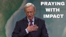 Dr-Charles-Stanley-PRAYING-WITH-IMPACT-PT-1-attachment