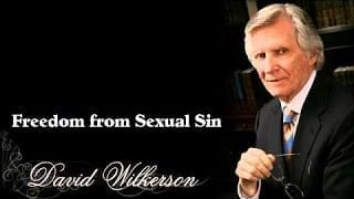 Freedom-from-Sexual-Sin-by-David-Wilkerson-Audio-SermonMust-Hear-YouTube-attachment