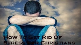 How-To-Get-Rid-Of-Stress-For-Christians-attachment