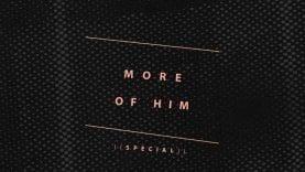 More-of-Him-Special-with-Jentezen-Franklin-attachment
