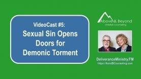 VideoCast-5-Sexual-Sin-Opens-Doors-for-Demonic-Torment-attachment
