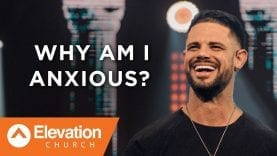 Why-Am-I-Anxious-Pastor-Steven-Furtick-attachment