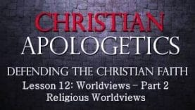 Christian-Apologetics-Lesson-12-part-1-Religious-Worldviews-Hinduism-and-Buddhism-attachment