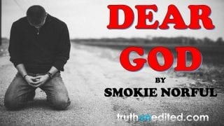 DEAR-GOD-SMOKIE-NORFUL-GOSPEL-INSPIRATION-VIDEO-attachment