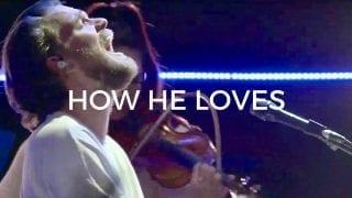 How-He-Loves-Spontaneous-Worship-Peter-Mattis-Bethel-Music-attachment