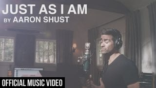 Just-As-I-Am-Aaron-Shust-Official-Music-Video-attachment