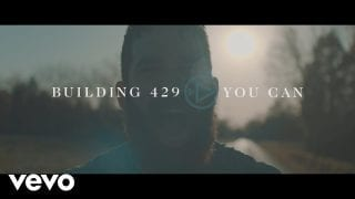 Building-429-You-Can-Official-Music-Video-attachment