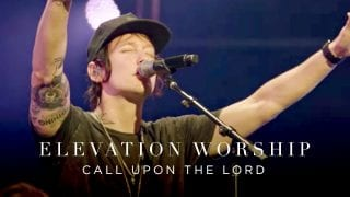 Call-Upon-The-Lord-Live-Elevation-Worship-attachment