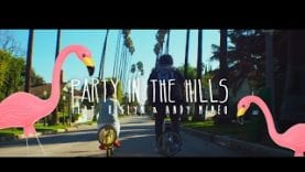 Steven-Malcolm-Party-In-The-Hills-feat.-Andy-Mineo-Hollyn-Official-Music-Video-attachment