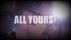 """""""All Yours"""" Acoustic by Ryan Stevenson   One One 7 TV"""