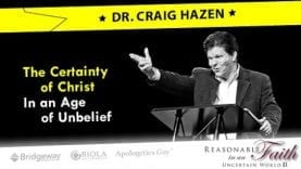 Apologetics Conference – The Certainty of Christ in an Age of Unbelief