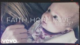 Brandon Heath – Faith Hope Love Repeat (Official Lyric Video)
