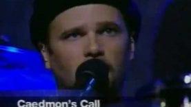 Caedmon's Call – God Of Wonder