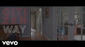 Citizen Way – When I'm With You (Official Music Video)
