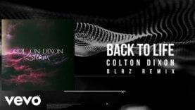 Colton Dixon – Back To Life (BLRZ Remix)