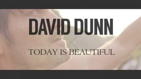 David Dunn – Today Is Beautiful (@davidtdunn) OFFICIAL MUSIC VIDEO