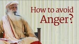 How to Avoid Anger? Sadhguru
