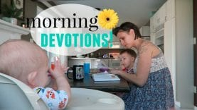 MORNING DEVOTIONALS & BIBLE/PRAYER TIME WITH MY YOUNG KIDS