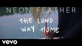 Neon Feather – The Long Way Home (Lyric Video) ft. David Dunn
