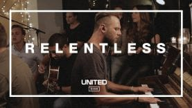 Relentless – Hillsong UNITED Acoustic Sessions