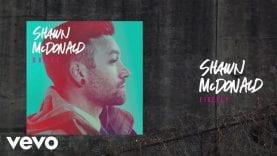 Shawn McDonald – FireFly (Lyric Video)