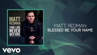 Matt-Redman-Blessed-Be-Your-Name-Lyrics-And-Chords-attachment