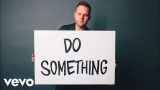 Matthew-West-Do-Something-Official-Video-attachment