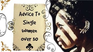 Advice-To-Single-Women-In-their-308217s-Who-Want-to-Get-Married._f48929c8-attachment
