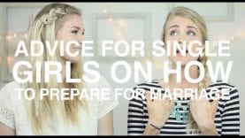 Advice-for-Single-Girls-on-How-to-Prepare-for-Marriage-Vlog_30a5ba7d-attachment