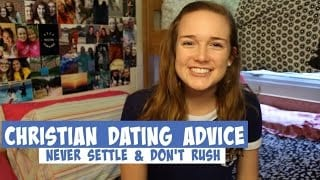 Christian-Dating-Advice-Never-Settle-038-Don8217t-Rush_6505574b-attachment