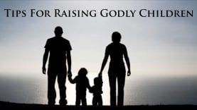 Tips-For-Raising-Godly-Children_b967fed9-attachment