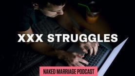 XXX-Struggles-The-Naked-Marriage-Podcast-Episode-010-attachment