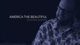America the Beautiful by Patrick Dopson