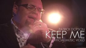 Patrick Dopson- KEEP ME Official Music Video (@patrickdopson)