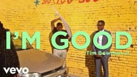 Tim Bowman Jr. – I'm Good (Lyric Video)