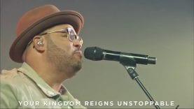 Unstoppable God – Travis Greene & Israel Houghton