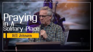 Bill-Johnson-Prophecy-2019-Praying-in-a-Solitary-Place-8211-APRIL-08-2019_957e02cd-attachment