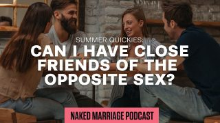 Can-I-have-close-friends-of-the-opposite-sex-Dave-and-Ashley-Willis_089e0f82-attachment
