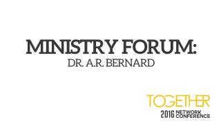 Ministry-Forum-Dr-A-R-Bernard_808ebd00-attachment